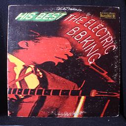 B.B. King – His Best - The Electric B.B. King (1a Ed USA)