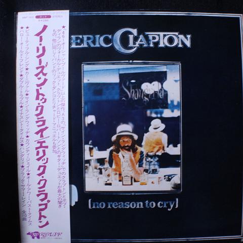 Eric Clapton – No Reason To Cry