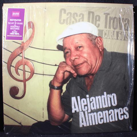 Alejandro Almenares – Casa De Trova - Cuba 50's Ed. UK