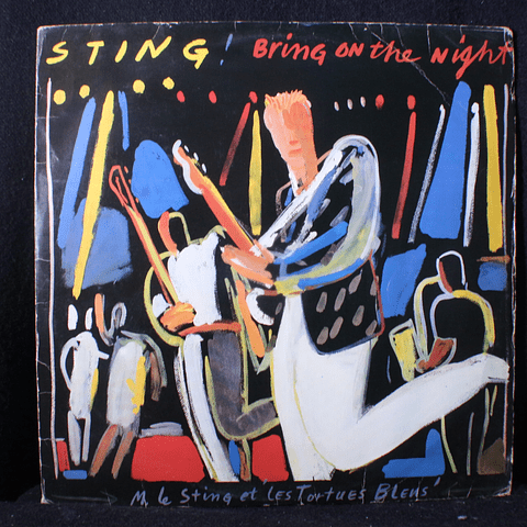 Sting (Police) – Bring On The Night