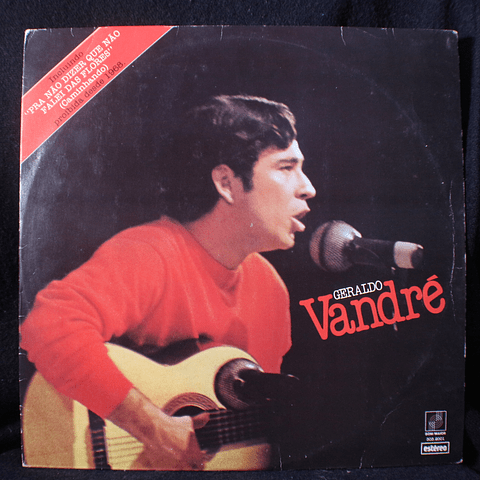 Geraldo Vandré – (5 Anos de Canção) Prá Não Dizer Que Não Falei Das Flores