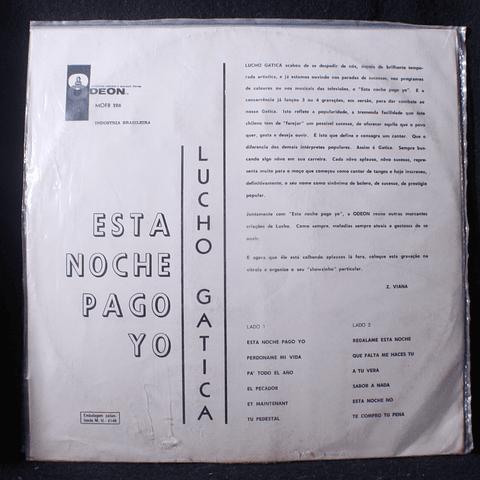 Lucho Gatica - Esta Noche Pago Yo LP Ed Barsil