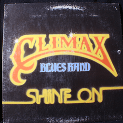 Climax Blues Band ‎– Shine On