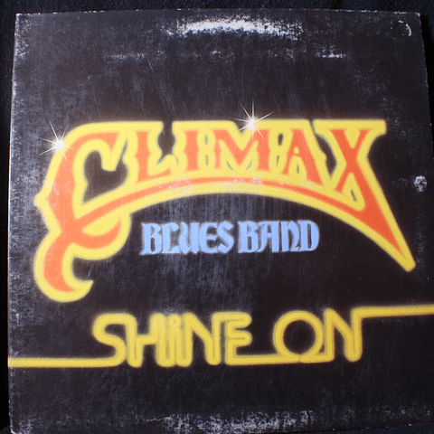 Climax Blues Band – Shine On