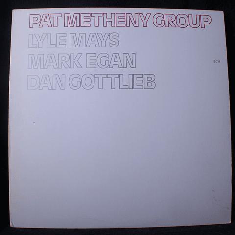 Pat Metheny Group (78) (1a Ed USA)
