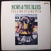 Various – News & The Blues: Telling It Like It Is