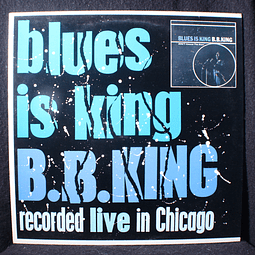 B.B. King ‎– Blues Is King... (plus) Live in Chicago (Ed UK)