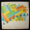 Chico Buarque e Edu Lobo, Various - O Corsário Do Rei