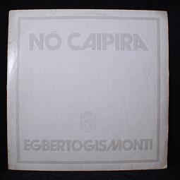 Egberto Gismonti – Nó Caipira