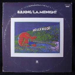B.B. King – L.A. Midnight (1a Ed USA)