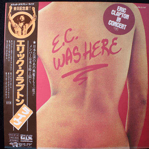 Eric Clapton – E.C. Was Here
