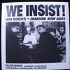 Max Roach – We Insist! Max Roach's Freedom Now Suite (Reedición)