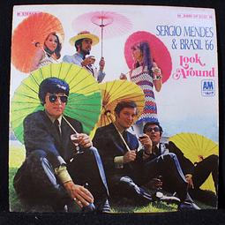 Sérgio Mendes & Brasil '66 – Look Around (Ed USA ´68)