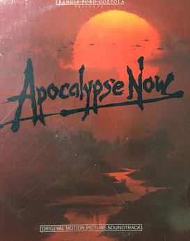 Carmine Coppola & Francis Coppola* ‎– Apocalypse Now - Original Motion Picture Soundtrack - Doors