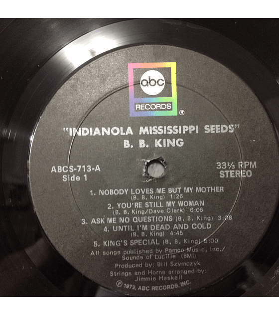 B.B. King ‎– Indianola Mississippi Seeds