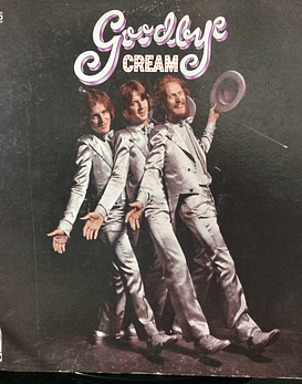 Cream Goodbye (1a Ed USA)