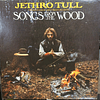 Jethro Tull – Songs From The Wood (1a ED USA)