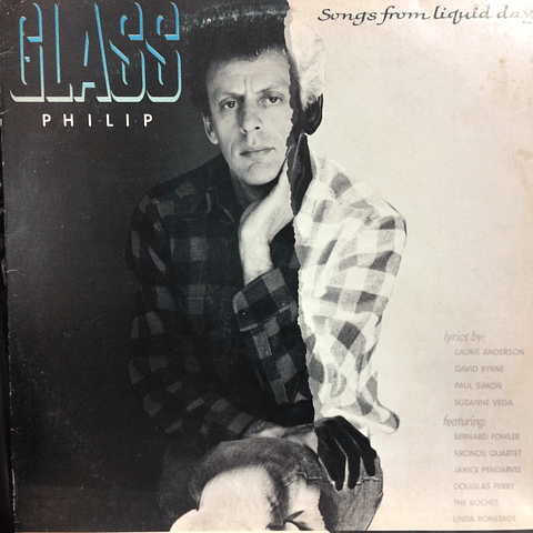 Philip Glass ‎– Songs From Liquid Days