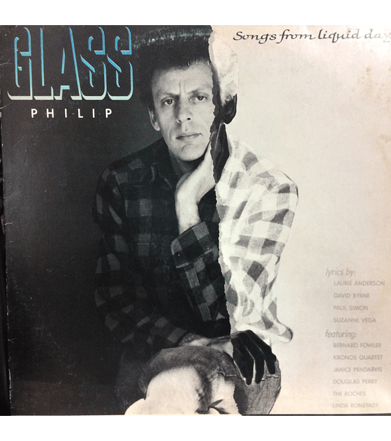 Philip Glass – Songs From Liquid Days