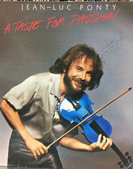 Jean-Luc Ponty ‎– A Taste For Passion