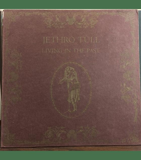 Jethro Tull – Living In The Past (ed Lujo USA)