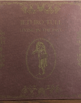 Jethro Tull ‎– Living In The Past (ed Lujo USA)