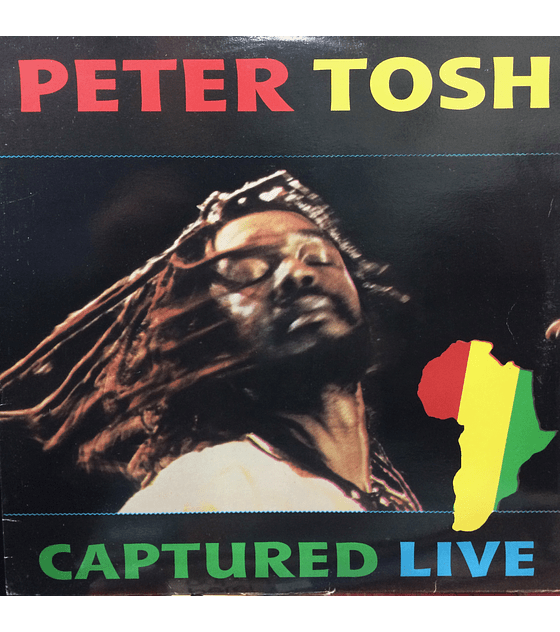 Peter Tosh – Captured Live