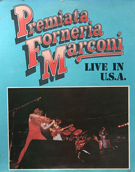 Premiata Forneria Marconi – Live In U.S.A.