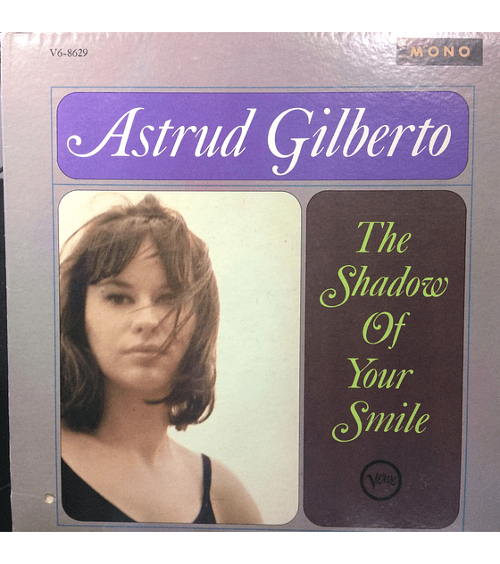 Astrud Gilberto ‎– The Shadow Of Your Smile