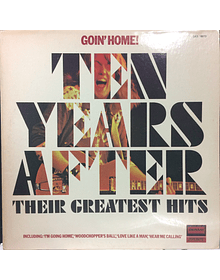 Ten Years After Goin' Home! Greatest Hits