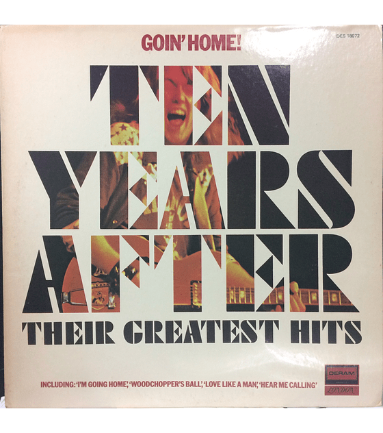 Ten Years After ‎Goin' Home! Greatest Hits