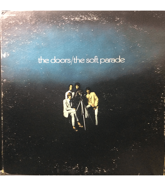 Doors, The ‎– The Soft Parade (Ed USA 69)