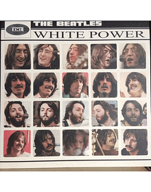 Beatles ‎– White Power - The Most Updated Unpolitically Correct Beatles Album (Let It Be / Get Back Sessions)