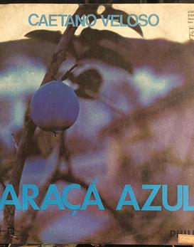 Caetano Veloso – Araçá Azul