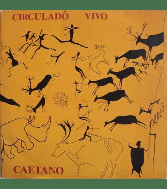 Caetano Veloso – Circuladô Vivo