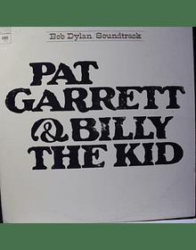 Bob Dylan – Pat Garrett & Billy The Kid - Original Soundtrack Recording