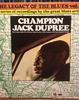 Champion Jack Dupree The Legacy of the Blues vol.1