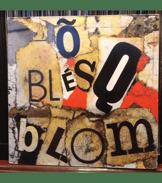 Titãs – Õ Blésq Blom