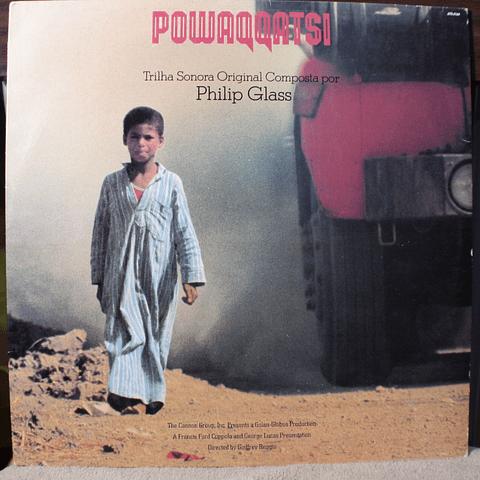 Philip Glass – Powaqqatsi