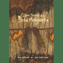 El Libro Secreto de La Selva Patagónica