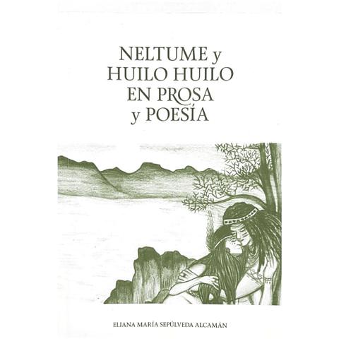 Neltume y Huilo Huilo en Prosa y Poesía