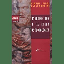 Introducción a la Ética Antropológica