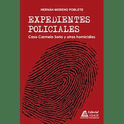 Expedientes Policiales. Caso Carmelo Soria y otros homicidios
