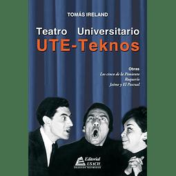 UTE - TEKNOS. Teatro Universitario
