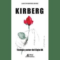Kirberg. Testigo y actor del siglo XX