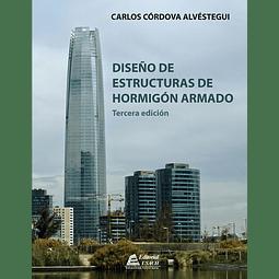 Diseño de Estructuras de Hormigón Armado. 3a Edición