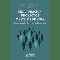 Individuación, Proyectos y Estilos de Vida