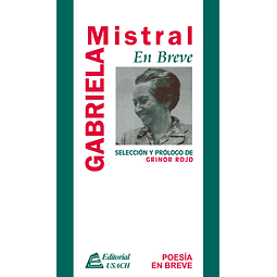 Gabriela Mistral. En breve.