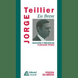 Jorge Teillier. Poesía en breve