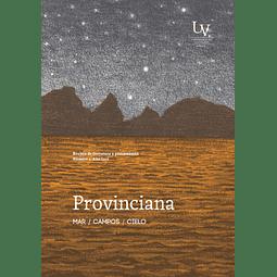 Provinciana N°1. Revista de literatura y pensamiento. Año 2016